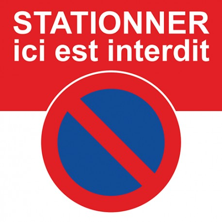 Autocollant interdiction de stationner ici