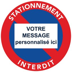 Sticker interdiction de stationner à personnaliser