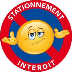 Avertissement interdiction de stationner