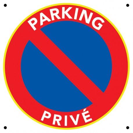 """Panneau """"Parking Privé"""""""