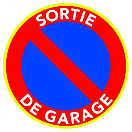 """Panneau Stationnement Interdit """"Sortie de Garage"""""""