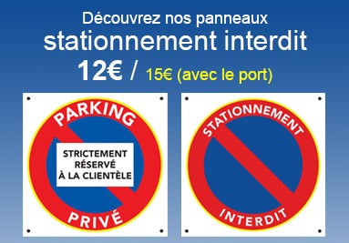 Panneaux stationnement interdit en vente dans notre boutique